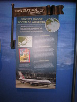 Information about Korean Air flight 007, a civilian passenger plane that was shot down by the Soviets when it accidentally entered their airspace. The sign fails to mention Iran Air Flight 655 which was shot down by the U.S. Navy in Iranian airspace while on its usual flight path.